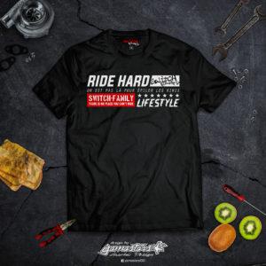 Tshirt Ride Hard Switch Riders